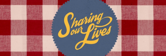 Sharing our Lives