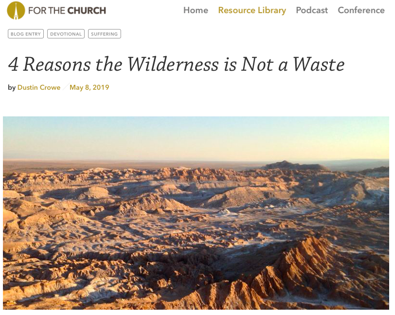 4 Reasons the Wilderness is Not a Waste