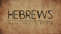 Hebrews Reading Plan: Day 15 (Heb. 8:1-7)