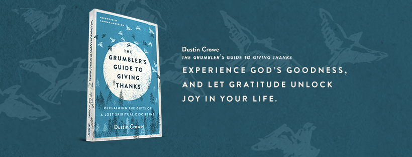 Endorsements for The Grumbler's Guide to Giving Thanks